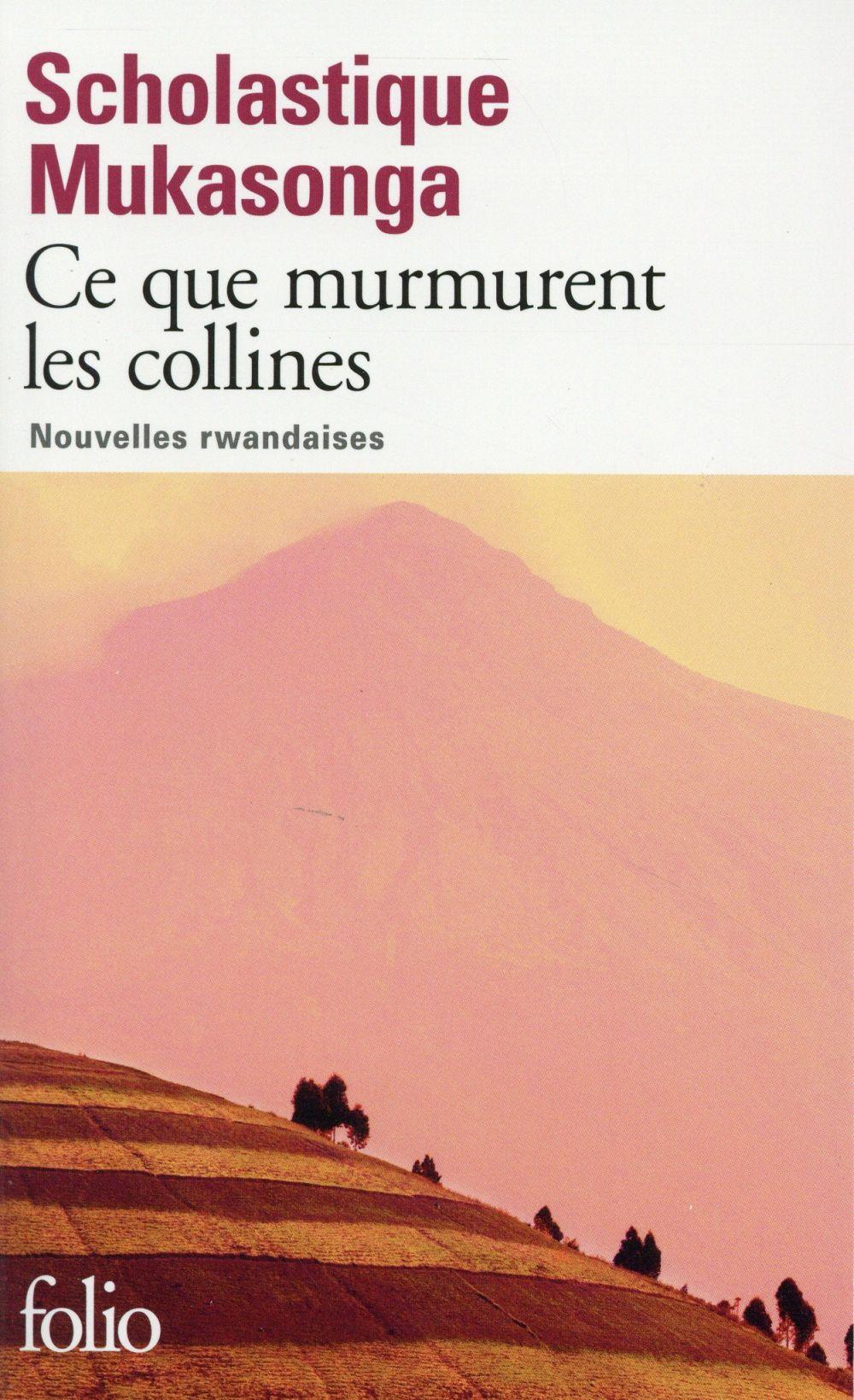 CE QUE MURMURENT LES COLLINES - NOUVELLES RWANDAISES