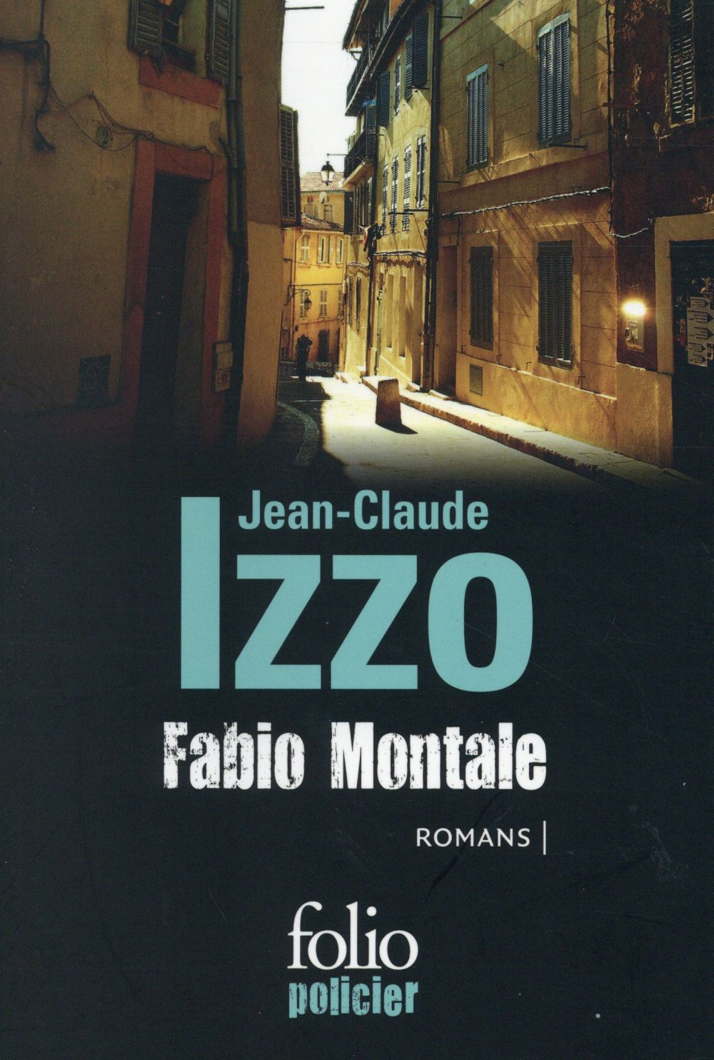 FABIO MONTALE IZZO JEAN-CLAUDE Gallimard