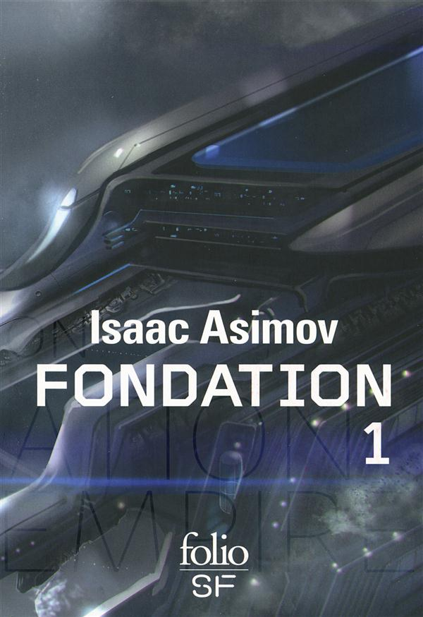 LE CYCLE DE FONDATION T1 Asimov Isaac Gallimard