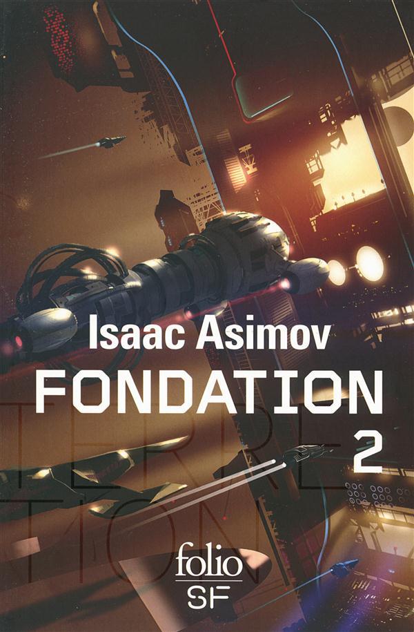 FONDATION (TOME 2) ASIMOV ISAAC Gallimard