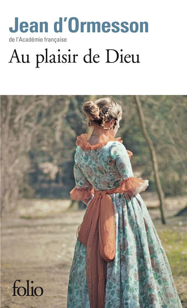 Ormesson Jean d' - AU PLAISIR DE DIEU
