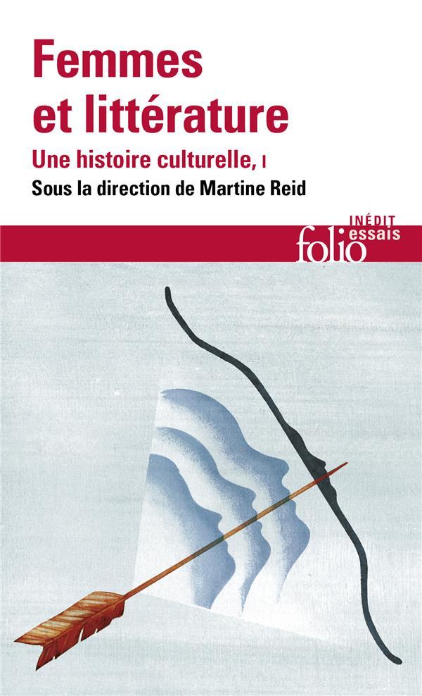 FEMMES ET LITTERATURE T.1  -  UNE HISTOIRE CULTURELLE