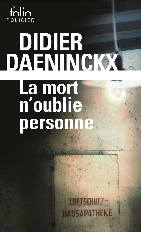LA MORT N'OUBLIE PERSONNE Daeninckx Didier Gallimard
