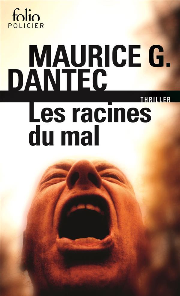 LES RACINES DU MAL DANTEC MAURICE G. GALLIMARD