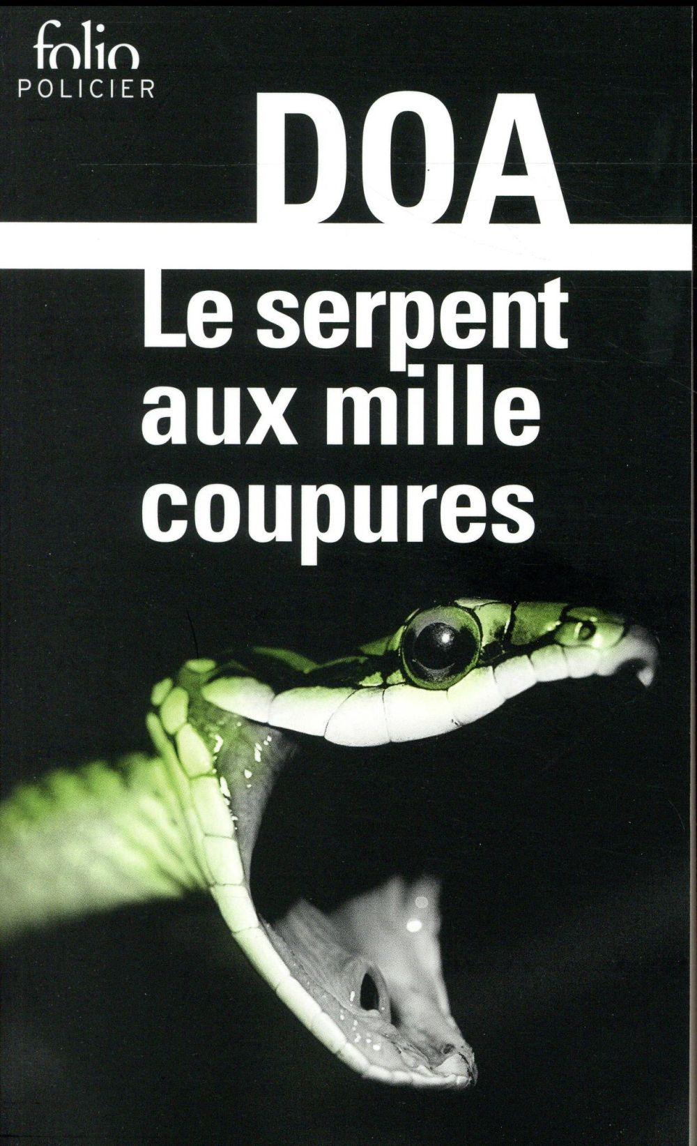 LE SERPENT AUX MILLE COUPURES