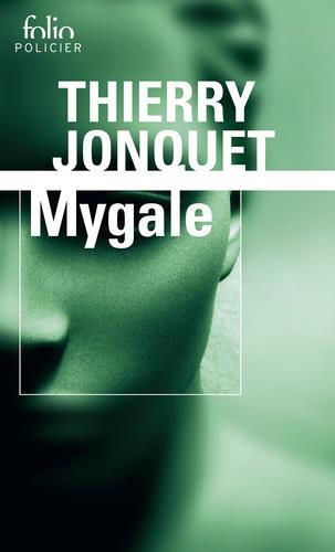 MYGALE JONQUET THIERRY Gallimard