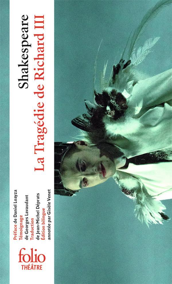 RICHARD III SHAKESPEARE/LOAYZA GALLIMARD
