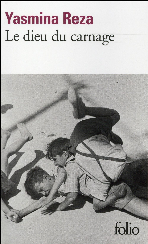 LE DIEU DU CARNAGE REZA YASMINA Gallimard