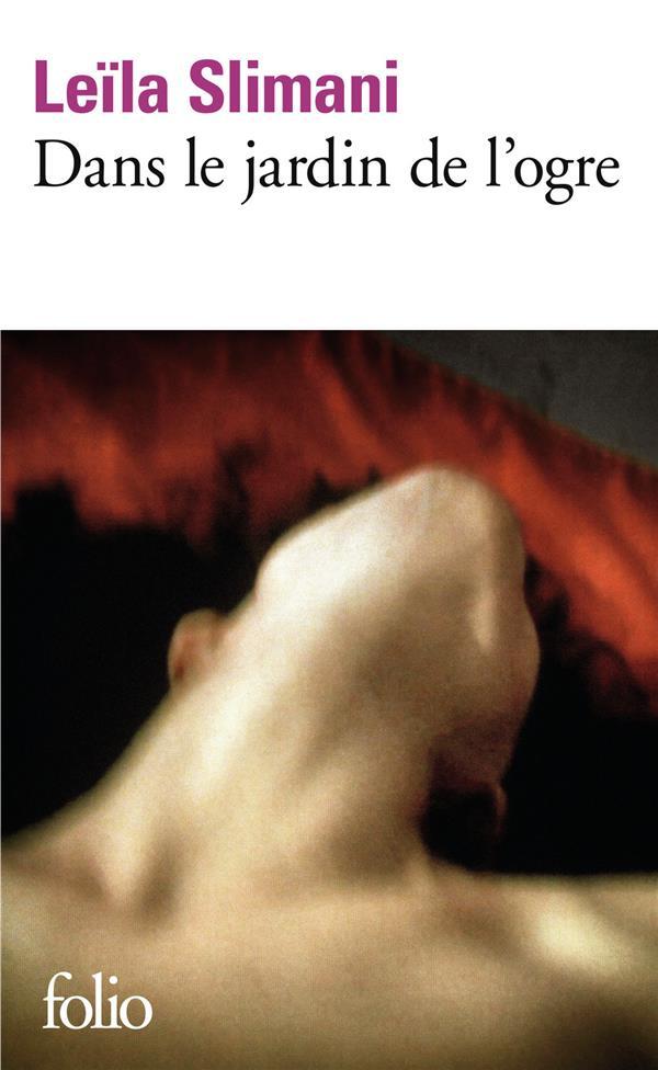 DANS LE JARDIN DE L'OGRE SLIMANI LEILA Gallimard