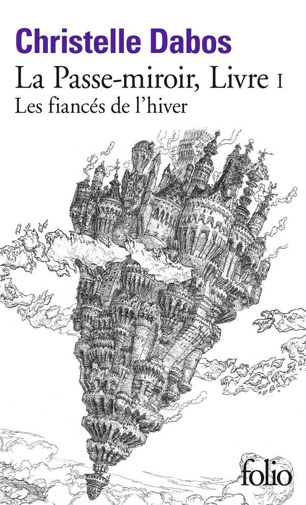 LA PASSE-MIROIR T.1  -  LES FIANCES DE L'HIVER
