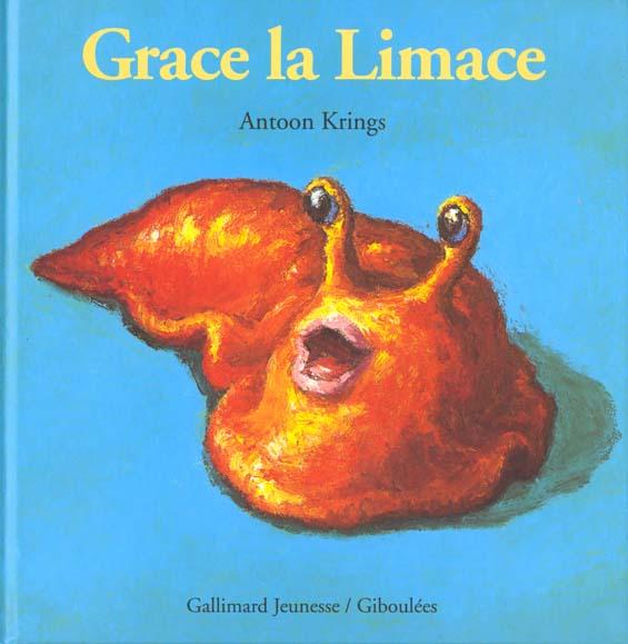 KRINGS ANTOON - GRACE LA LIMACE