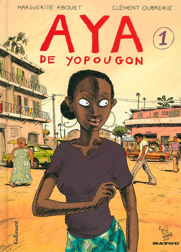 AYA DE YOPOUGON (TOME 1) ABOUET/OUBRERIE GALLIMARD