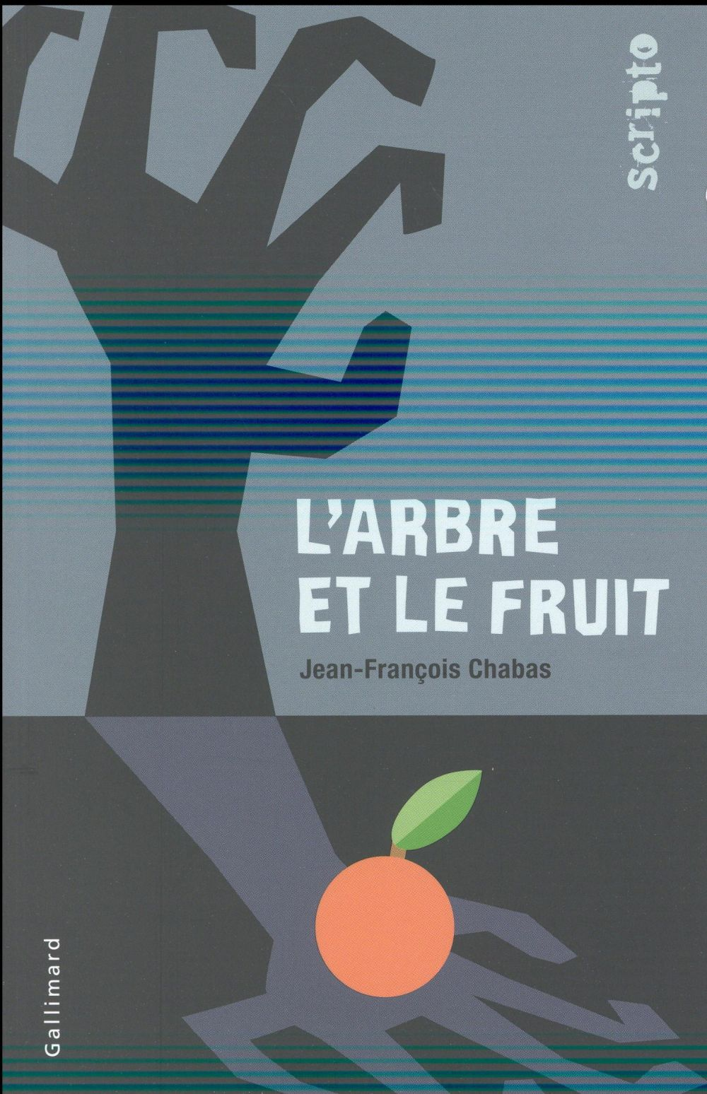 L'ARBRE ET LE FRUIT CHABAS JEAN-FRANCOIS Gallimard-Jeunesse