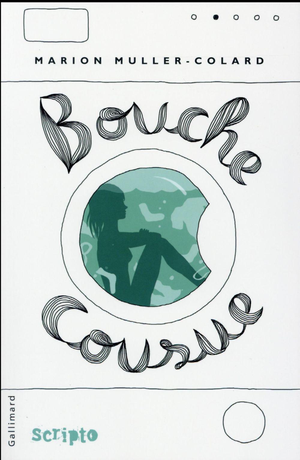 BOUCHE COUSUE MULLER-COLARD MARION GALLIMARD JEUNE