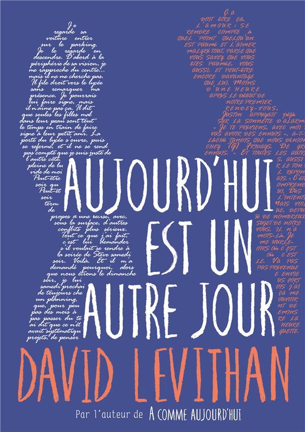 AUJOURD'HUI EST UN AUTRE JOUR LEVITHAN DAVID Gallimard-Jeunesse