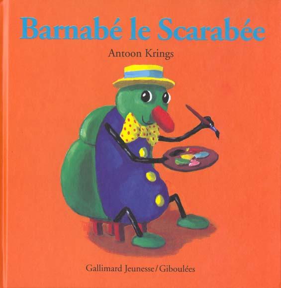KRINGS ANTOON - BARNABE LE SCARABEE