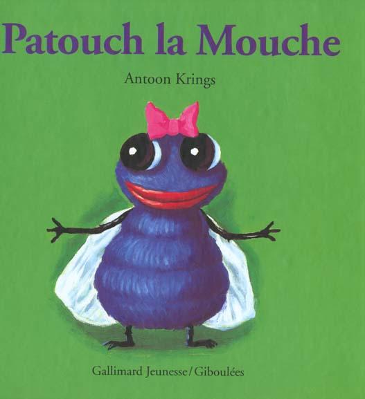 KRINGS ANTOON - PATOUCH LA MOUCHE