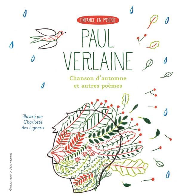 CHANSON D'AUTOMNE ET AUTRES POEMES VERLAINE PAUL Gallimard-Jeunesse