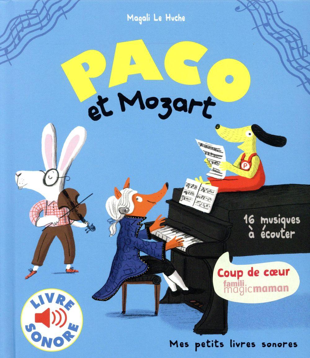 PACO ET MOZART Le Huche Magali Gallimard-Jeunesse Musique