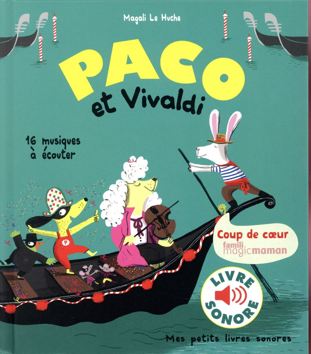 PACO ET VIVALDI Le Huche Magali Gallimard-Jeunesse Musique
