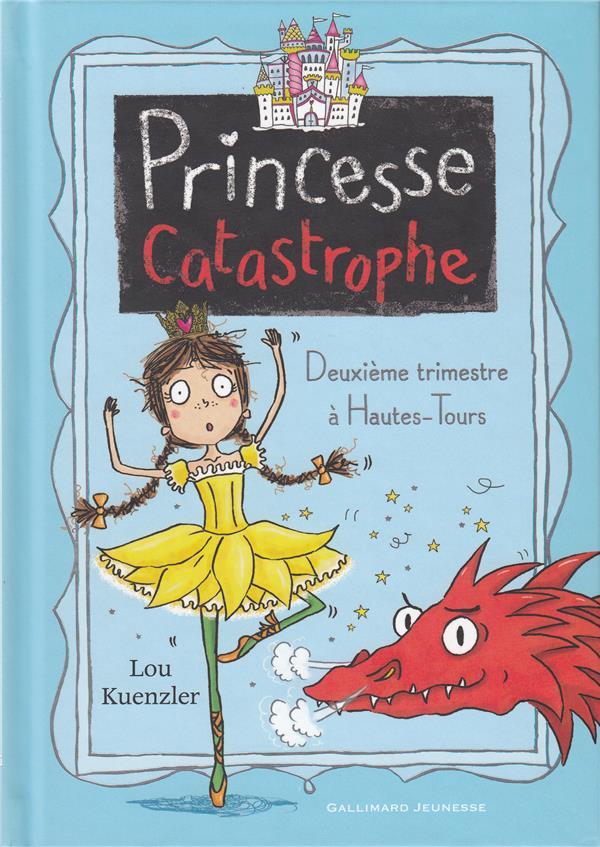 PRINCESSE CATASTROPHE, 2 KUENZLER/SCOTT Gallimard-Jeunesse