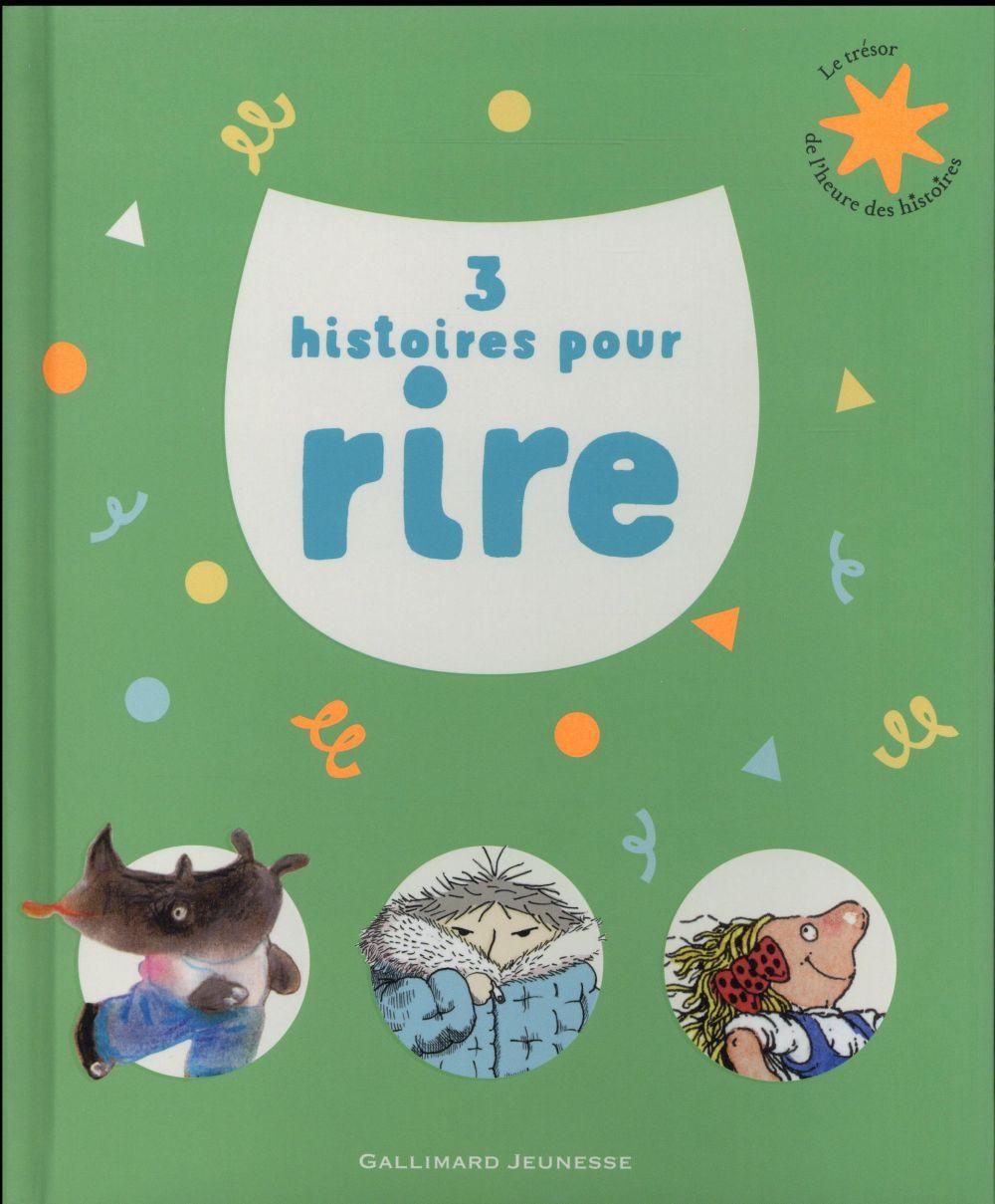 3 HISTOIRES POUR RIRE CUVELLIER/BICHONNIER Gallimard-Jeunesse
