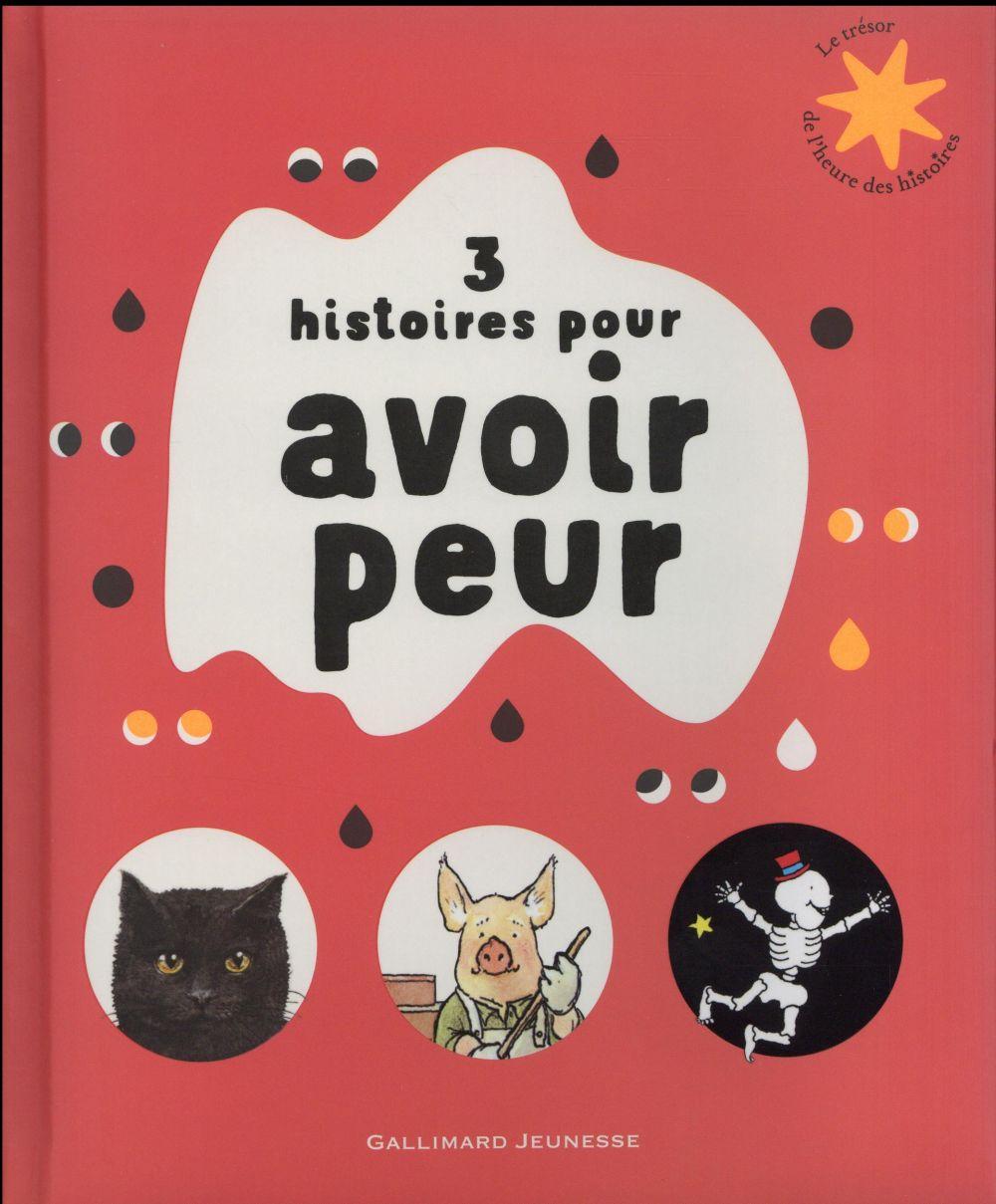 3 HISTOIRES POUR AVOIR PEUR BLEGVAD ERIK Gallimard-Jeunesse