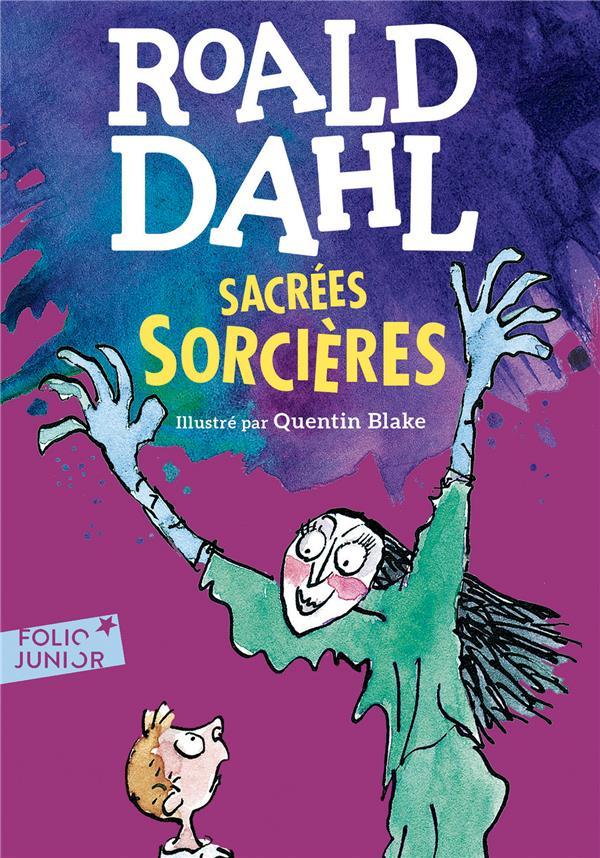 Dahl Roald - SACREES SORCIERES
