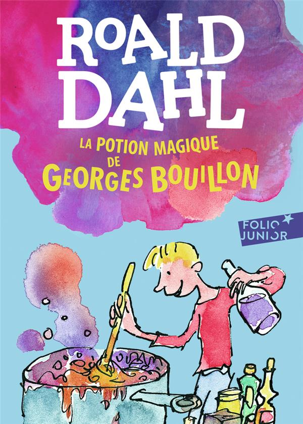 LA POTION MAGIQUE DE GEORGES BOUILLON Dahl Roald Gallimard-Jeunesse