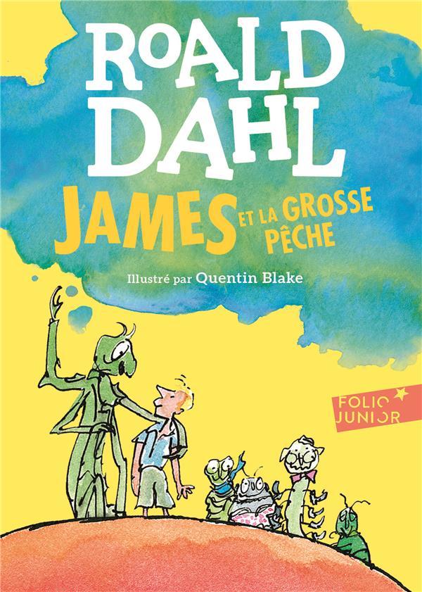 JAMES ET LA GROSSE PECHE Dahl Roald Gallimard-Jeunesse