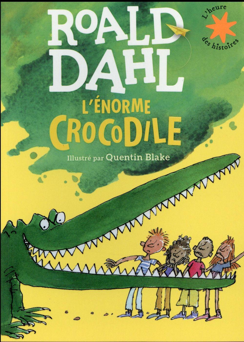 L'ENORME CROCODILE Blake Quentin Gallimard-Jeunesse