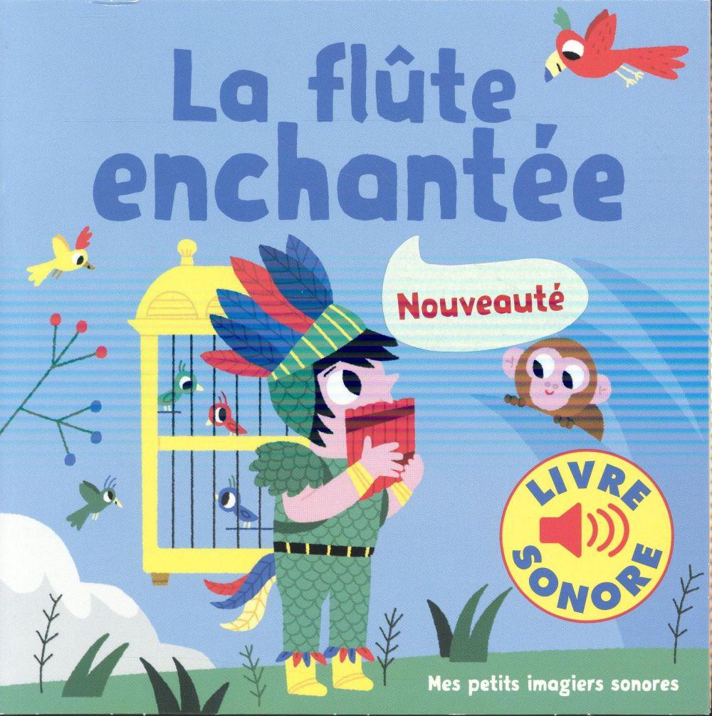 LA FLUTE ENCHANTEE Billet Marion Gallimard-Jeunesse Musique