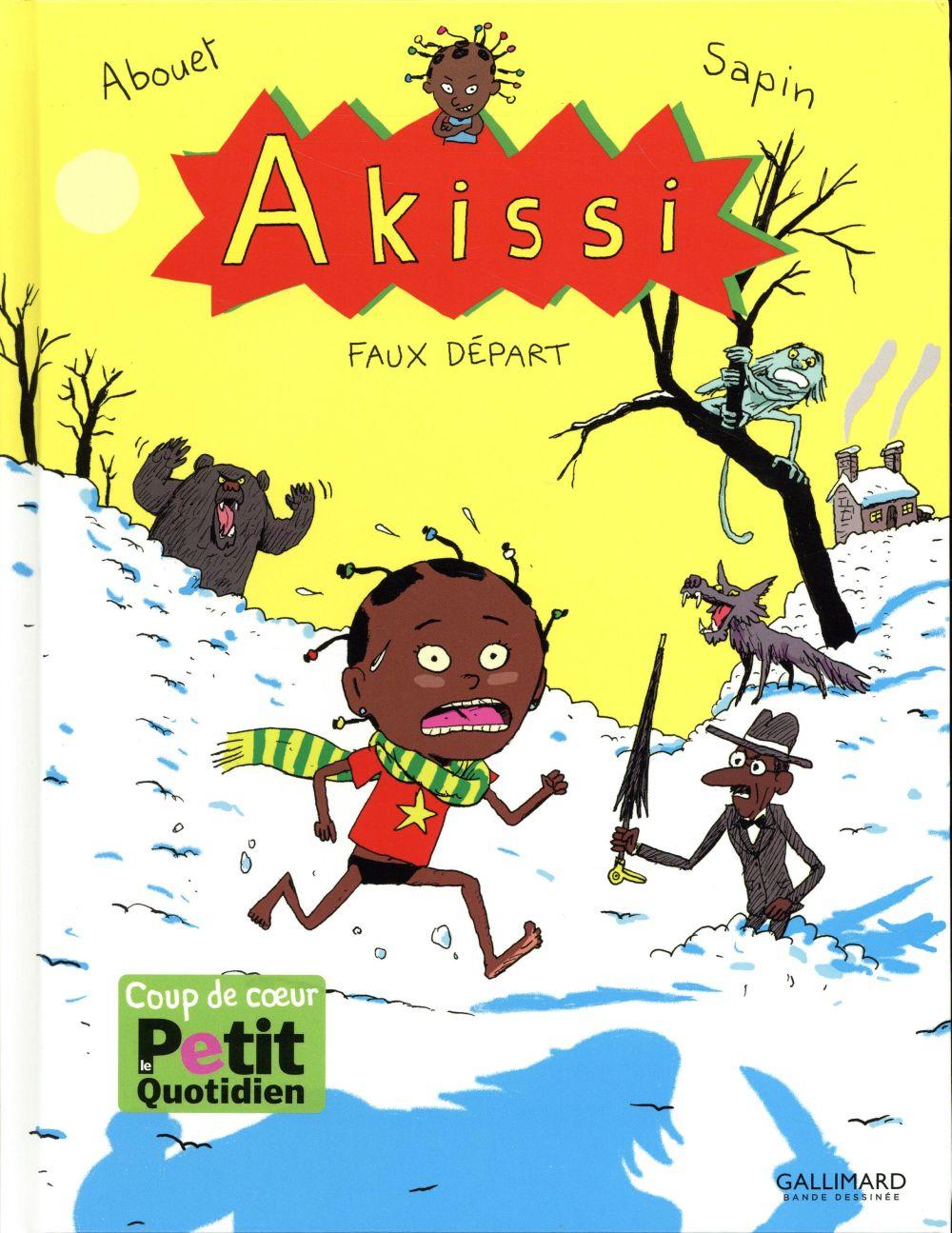 AKISSI, 7 : AKISSI - FAUX DEPART