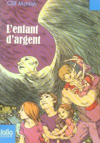 L'ENFANT D'ARGENT MCNISH/TAYLOR GALLIMARD