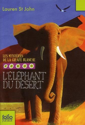 L'ELEPHANT DU DESERT
