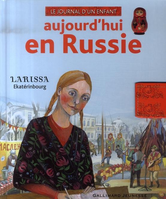AUJOURD'HUI EN RUSSIE