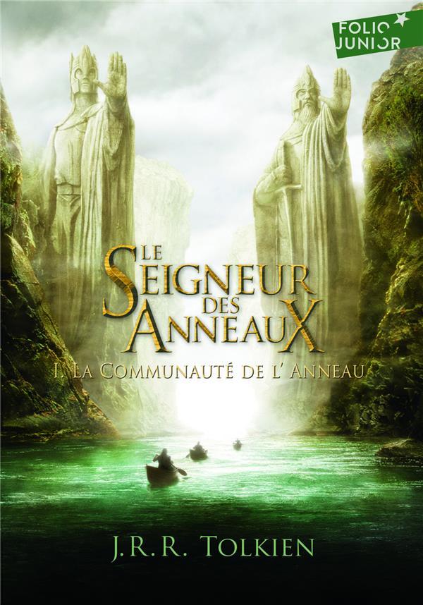 LE SEIGNEUR DES ANNEAUX (TOME 1-LA COMMUNAUTE DE L'ANNEAU)
