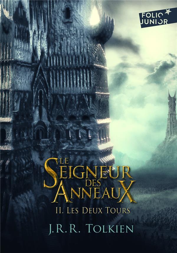 LE SEIGNEUR DES ANNEAUX (TOME 2-LES DEUX TOURS)
