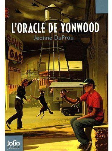 L'ORACLE DE YONWOOD DUPRAU JEANNE GALLIMARD