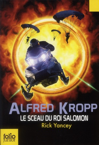 ALFRED KROPP T.2  -  LE SCEAU DU ROI SALOMON YANCEY RICK GALLIMARD
