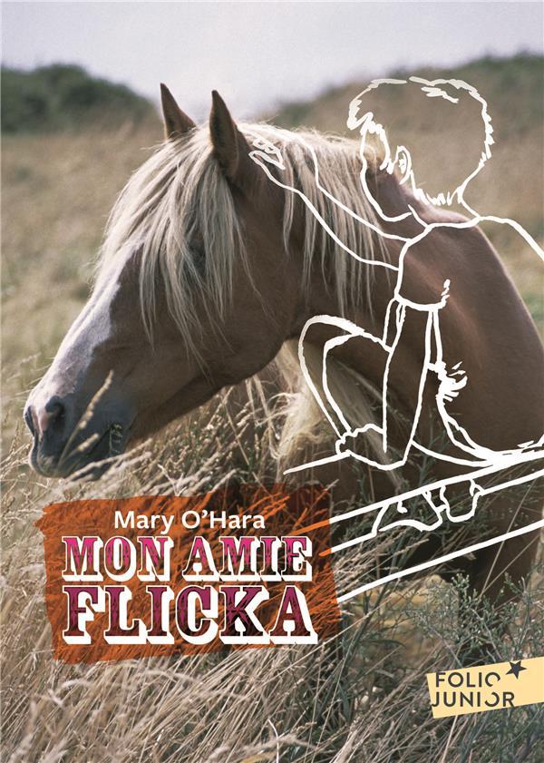 MON AMIE FLICKA O'HARA M GALLIMARD