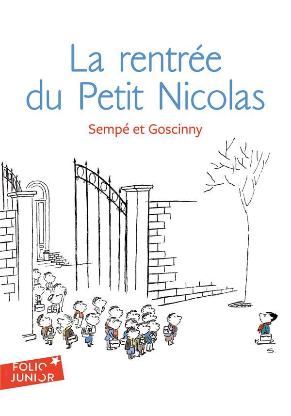 SEMPE/GOSCINNY - LES HISTOIRES INEDITES DU PETIT NICOLAS T.3  -  LA RENTREE DU PETIT NICOLAS