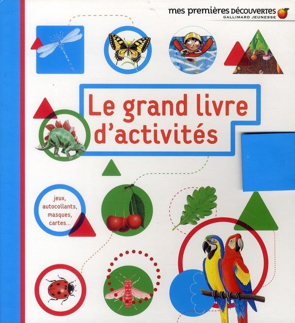 LE GRAND LIVRE D'ACTIVITES BADREDDINE GALLIMARD