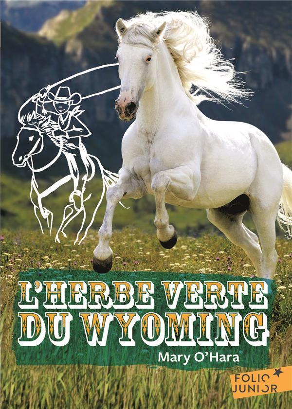 L'HERBE VERTE DU WYOMING O'HARA/GLASAUER GALLIMARD
