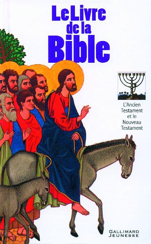 LE LIVRE DE LA BIBLE ANONYME GALLIMARD