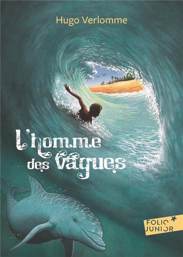 L'HOMME DES VAGUES VERLOMME/LAGARDE GALLIMARD