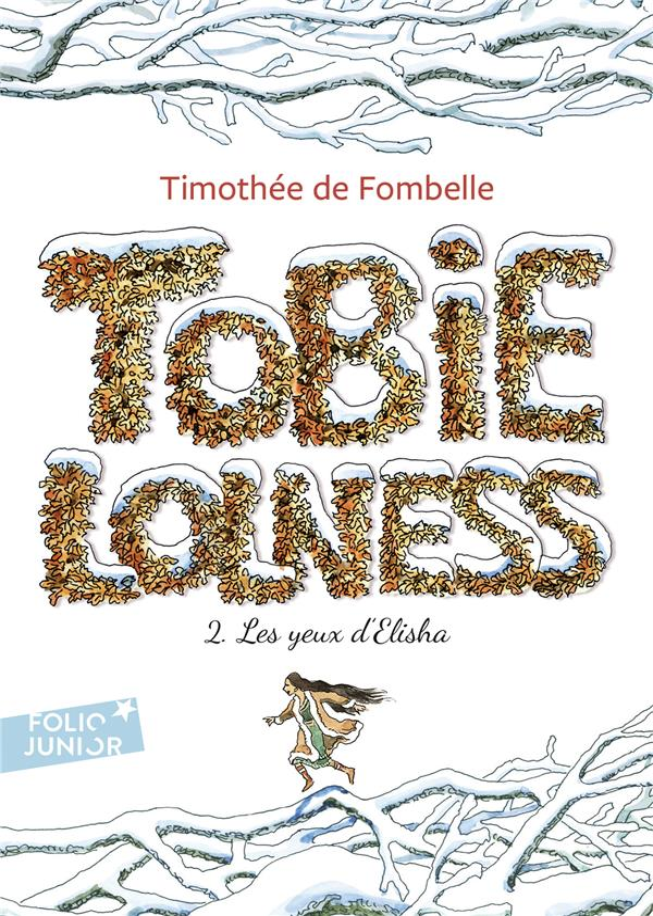 TOBIE LOLNESS T.2     LES YEUX D'ELISHA