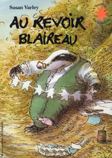 AU REVOIR BLAIREAU VARLEY SUSAN GALLIMARD