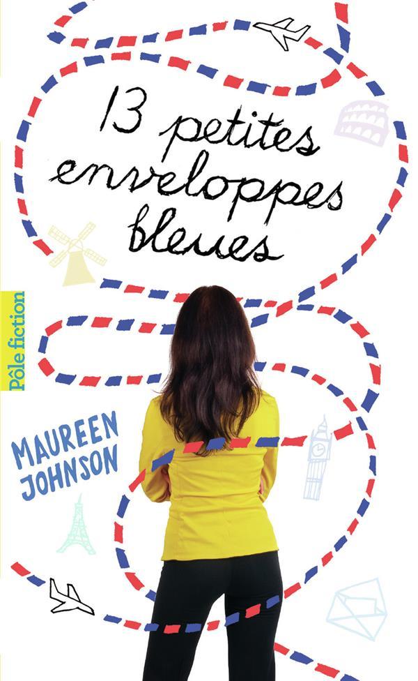 13 petites enveloppes bleues JOHNSON MAUREEN GALLIMARD