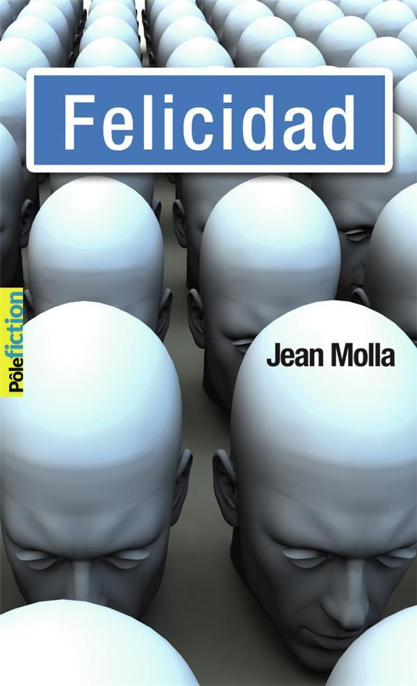 FELICIDAD MOLLA JEAN GALLIMARD